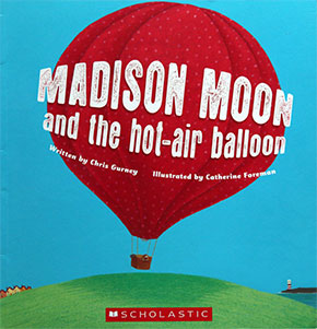 Madison Moon and the Hot-Air Balloon