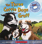 The Three Cattle Dogs Gruff
